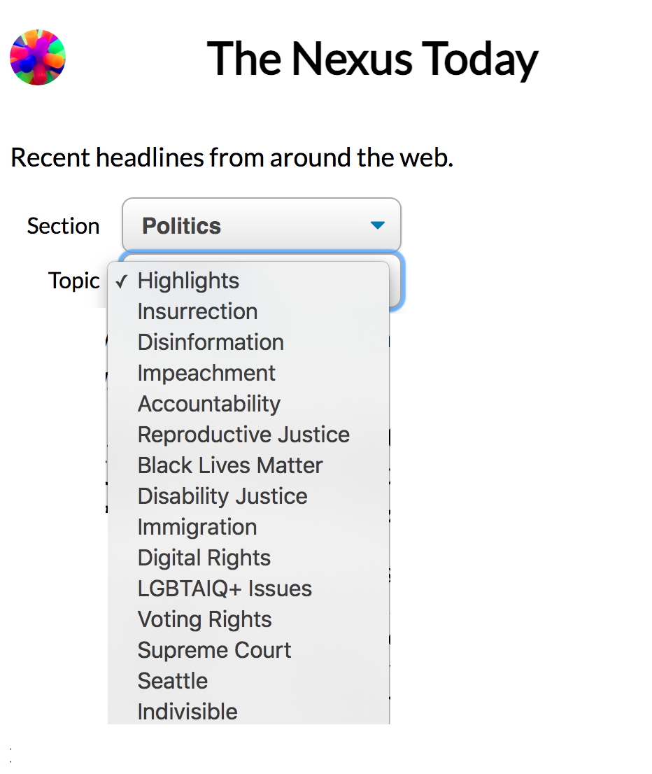 """The """"Politics"""" menu on The Nexus Today, with topics including Higlights (with a check)< Insurrection, Disinformation, Impeachmet, Accountability, Reproductive Justice, Black Lives Matter, and more"""