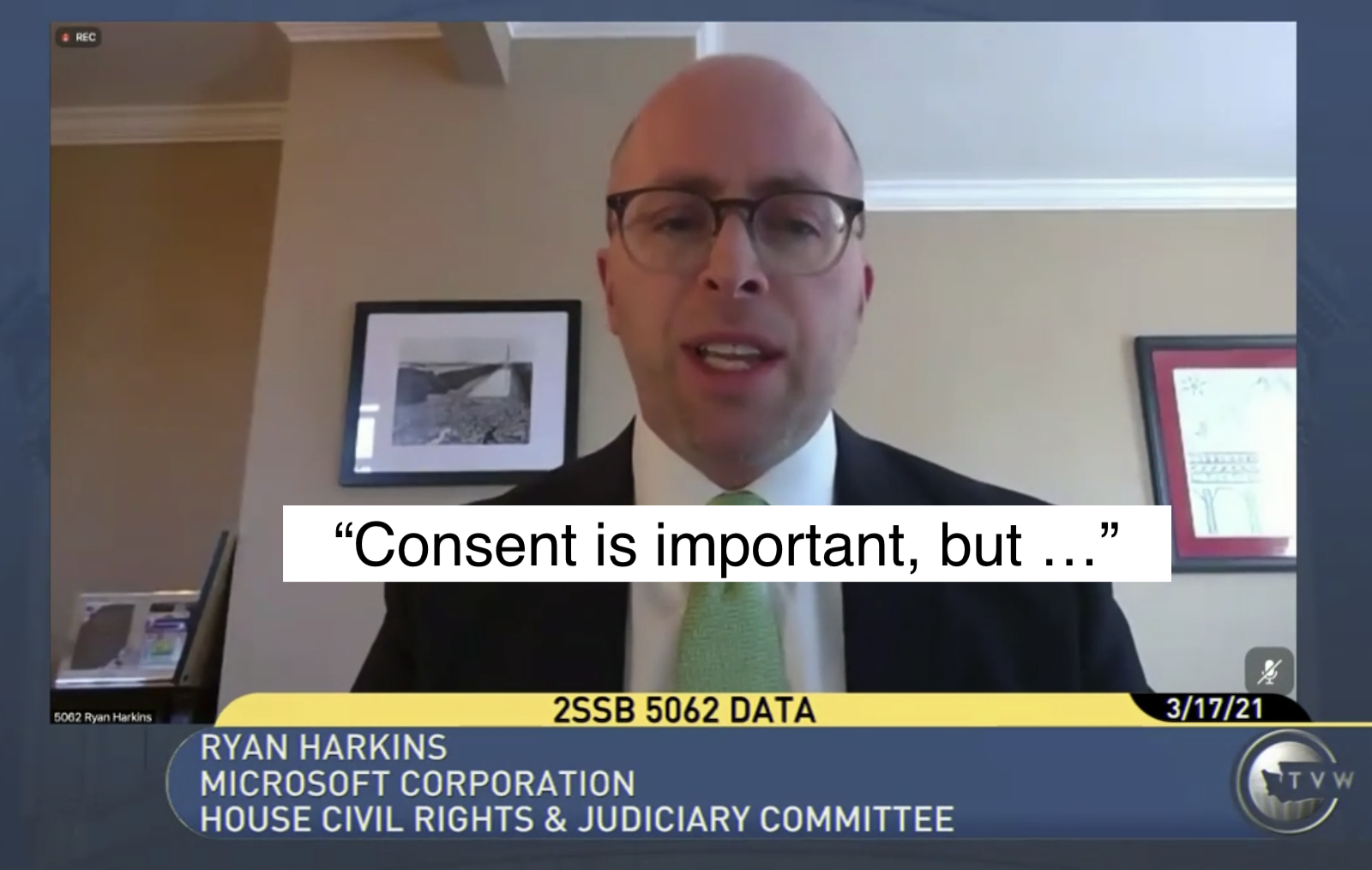 """A male in a tie and jacket saying """"Consent is important, but ...""""   The chyron at the bottom identifies him as Ryan Harkins, Microsoft Corporation, testifying to the House Civil Rights & Judiciary Committee"""