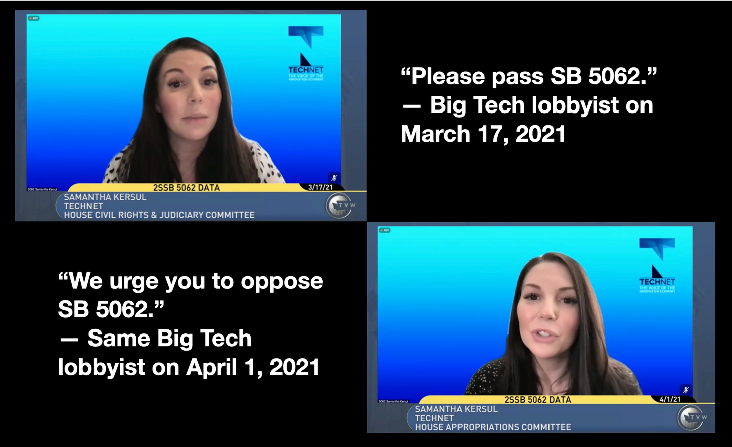 """A picture of a woman speaking.  """"Please pass SB 5062"""" -- Big Tech lobbyist on March 12, 201.  """"We urge you to oppose SB 5062.""""  - Same Big Tech Lobbyist on April 1, 2021"""